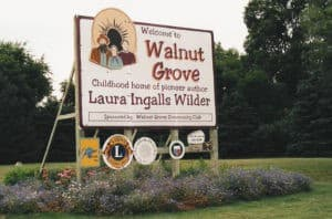 Walnut Grove - Laura Ingalls Wilder only lived here 3 years